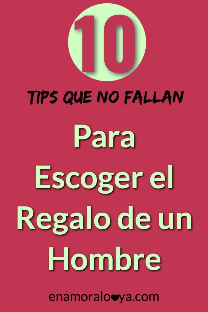 10 Tips que No Fallan para Escoger el Regalo para un Hombre.